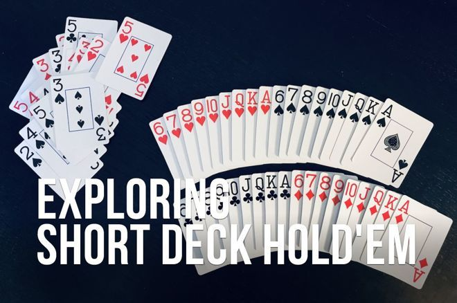 Exploring Short Deck Hold'em, Part 2: Odds and Probabilities