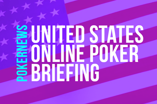 United States Online Poker Briefing