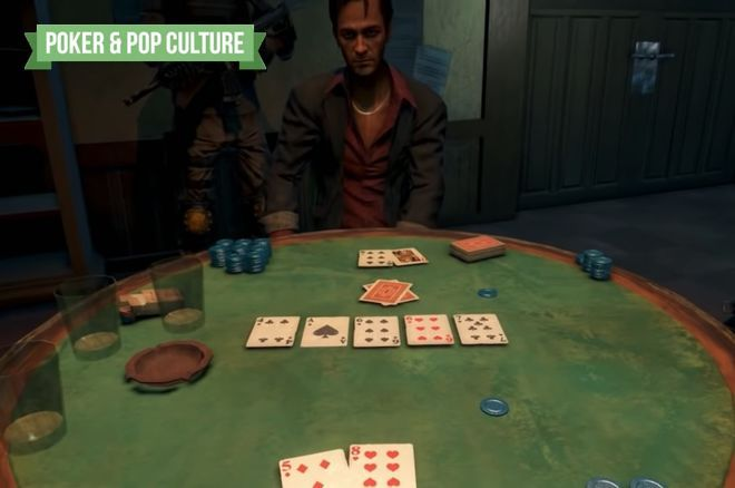 Poker & Pop Culture: Playing Poker Within Video Games' Virtual Worlds