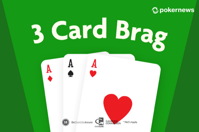 3 Card Brag Rules