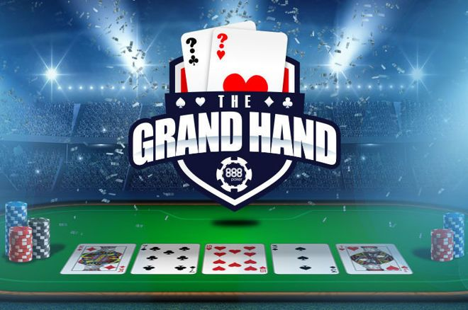 Win Up to $1,000 For Free in the Grand Hand Promotion at 888poker