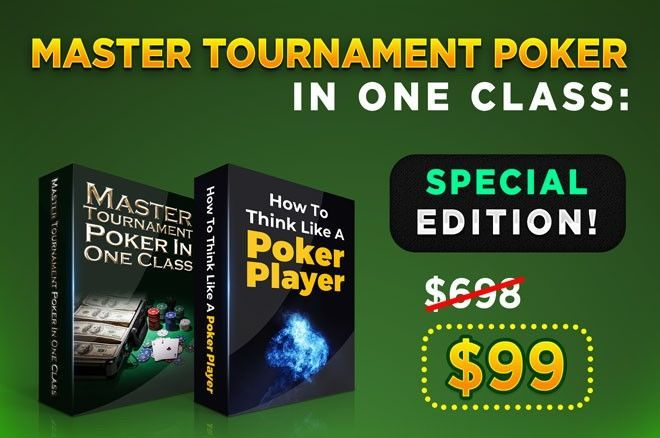 2019 PokerNews Holiday Gift #5: Master Tournament Poker In One Class: Special Edition
