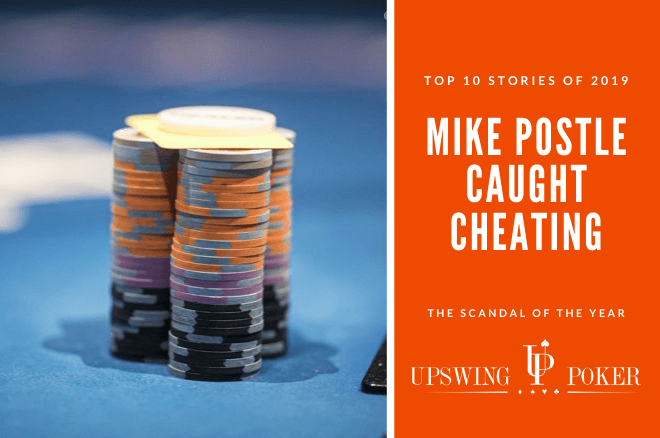 The Mike Postle story dominated poker headlines in 2019.