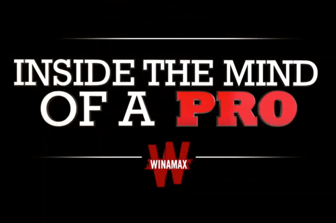 Winamax are releasing their popular Dans la Tête d'un Pro series into the English language with Inside the Mind of a Pro