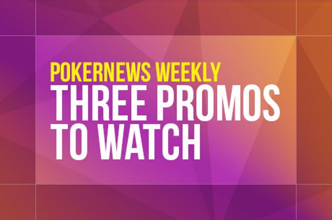 Three Promos to Watch: Unibet €90,000 Anniversary Prize Drop, GGPoker and partypoker