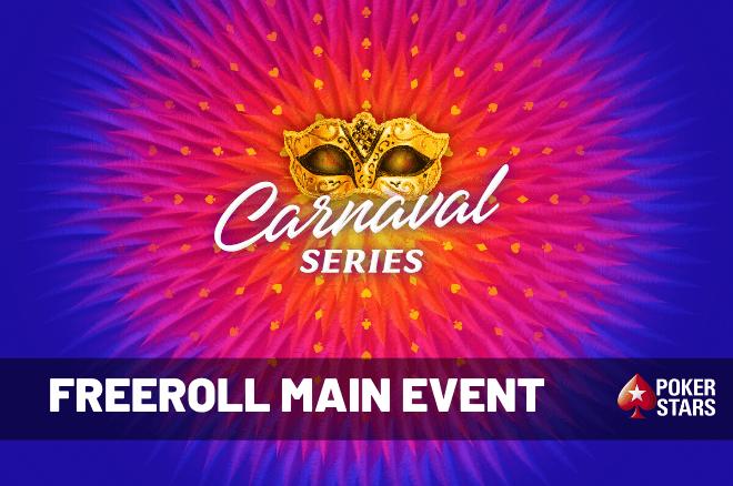 Freeroll com 100 entradas para o €250 Main Event das Carnaval Series