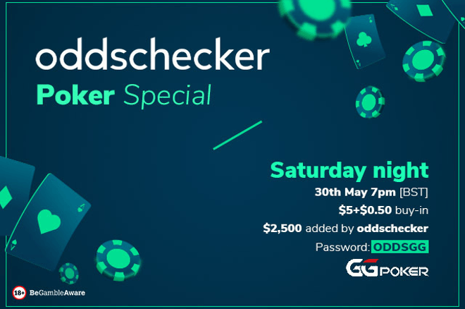 Play the oddschecker Poker Special This Saturday! $2,500 Added to the Prize Pool