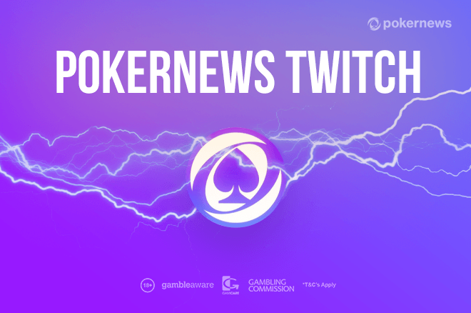 PokerNews Twitch