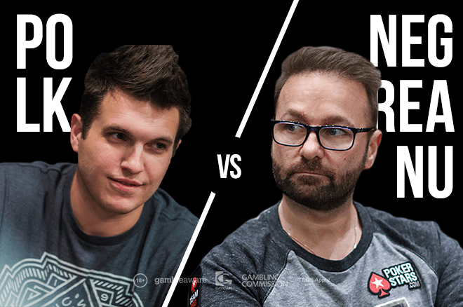 Doug Polk and Daniel Negreanu are off and battling.