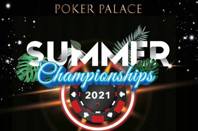 Poker Palace Summer Championships