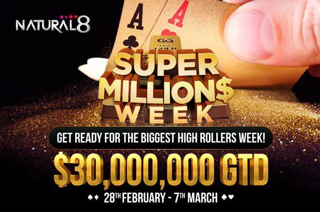Natural8 Super MILLION$ Week