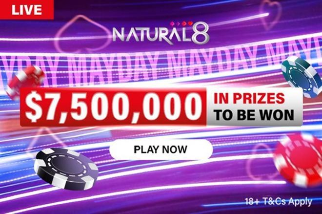 Natural8 May $7.5 Million in Prizes
