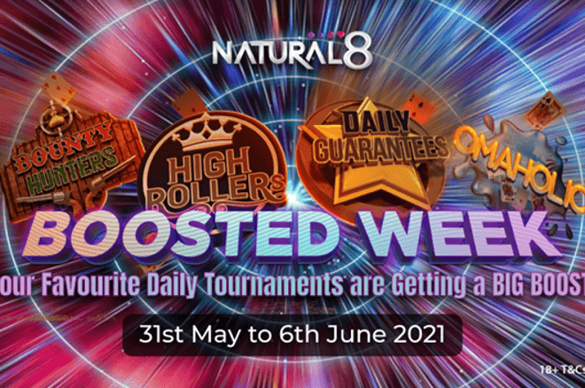 Natural8 Boosted Week