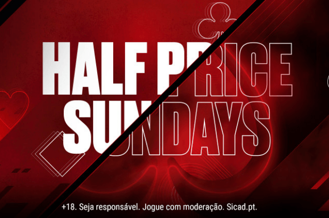 Half Price Sunday na PokerStars Portugal