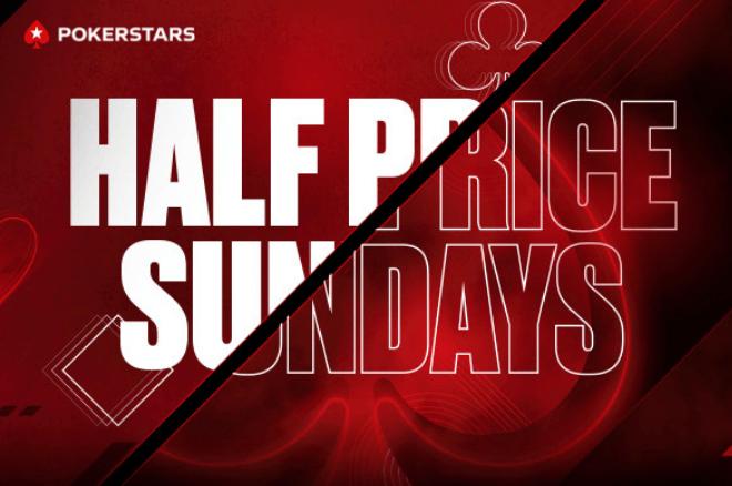 Half Price Sunday retorna ao PokerStars - 6 grandes torneios por metade do preço!