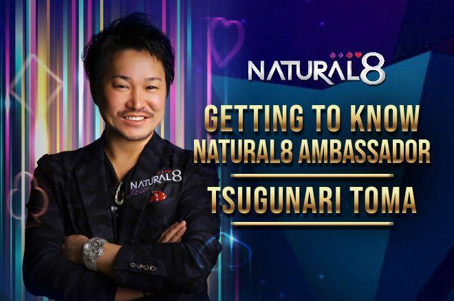 Natural8 Ambassador Tsugunari Toma