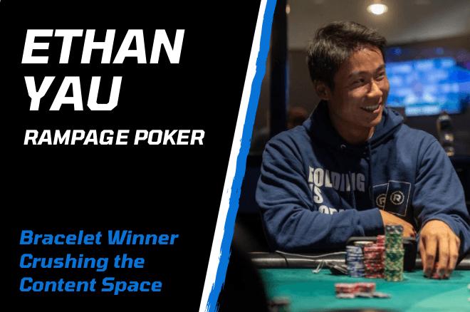 Ethan Yau RampagePoker