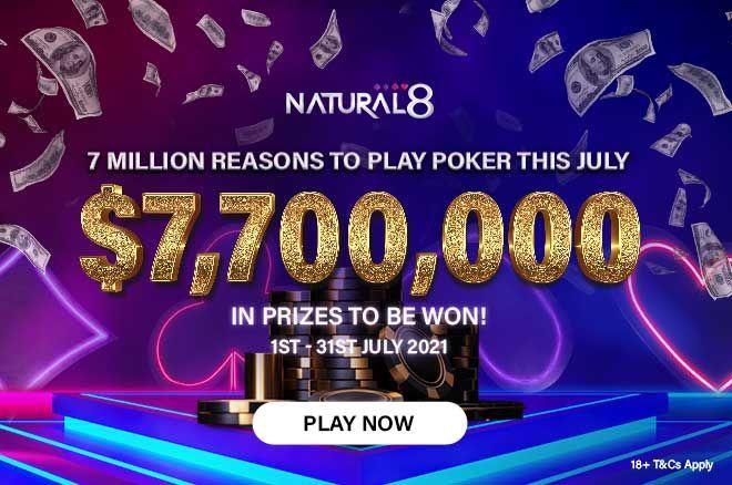 Natural8 $7,700,000 giveaways July 2021
