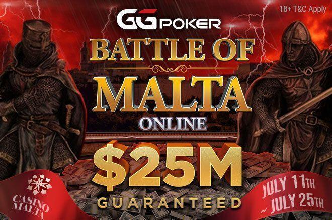 Battle of Malta Online com $25M GTD na GGPoker (11-25 julho)