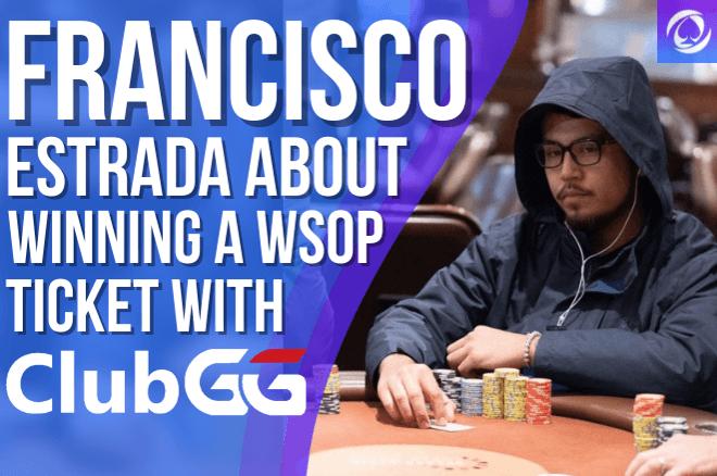 Francisco Estrada ClubGG WSOP