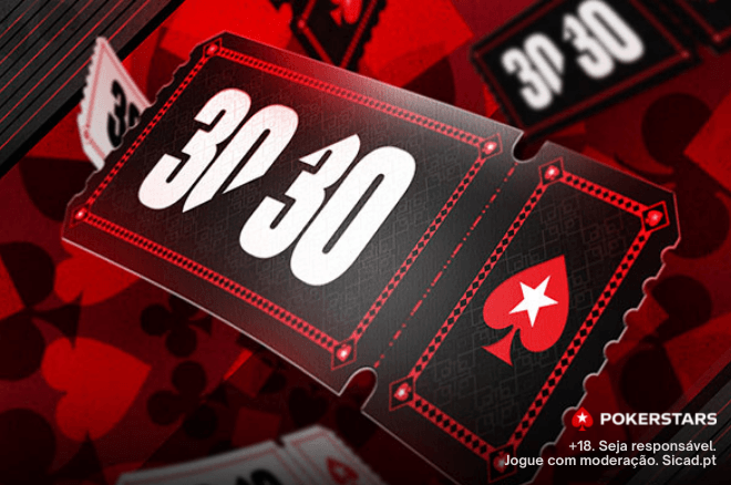 Torneios 30/30 na PokerStars.pt