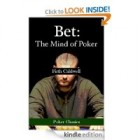 Bet: The Mind of Poker (Great Books of Poker)
