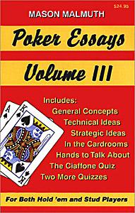 Poker Essays III