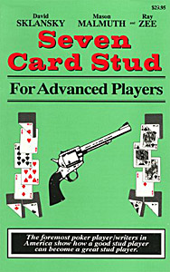 Seven Card Stud for Advanced Players, 21st Century Edition