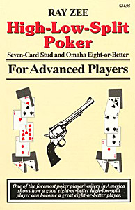 High-Low-Split Poker, Seven-Card-Stud and Omaha Eight or Better for Advanced Players