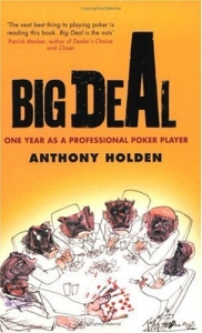 Big Deal: One Year as a Professional Poker Player
