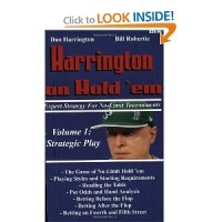 Harrington on Hold 'em Expert Strategy for No Limit Tournaments, Vol. 1: Strategic Play
