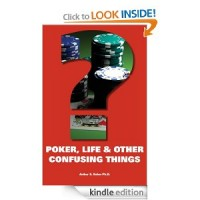 Poker, Life & Other Confusing Things [Kindle Edition]