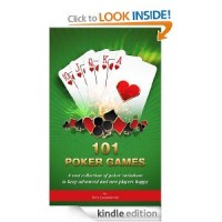 101 Poker Game Variations [Kindle Edition]