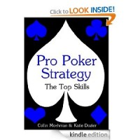 Pro Poker Strategy: The Top Skills (Winning Texas Hold 'Em) [Kindle Edition]