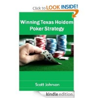 Winning Texas Hold'em Poker Strategy [Kindle Edition]