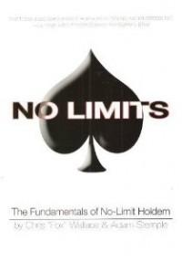 No Limits: The Fundamentals of No-Limit Hold'em