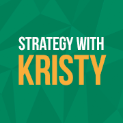 Strategy With Kristy