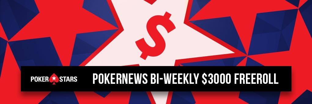 PokerNews Bi-weekly $3000 freeroll