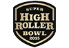 Super High Roller Series