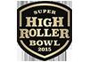 Super High Roller Series